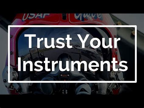 Trust Your trust your instruments
