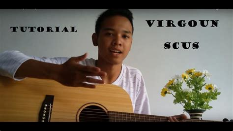 tutorial gitar virgoun tutorial lagu virgoun surat cinta untuk starla youtube