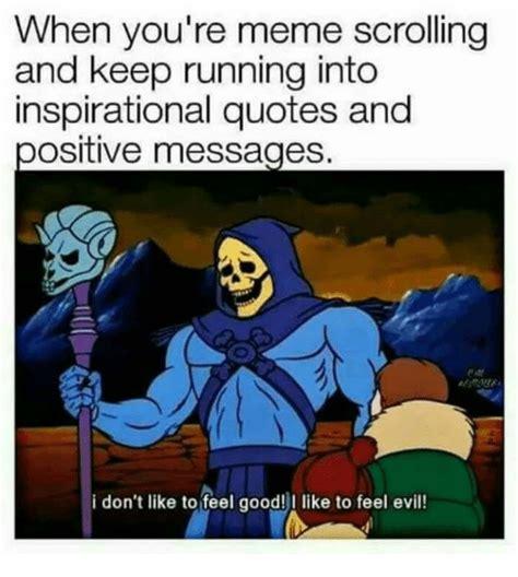 Funny Feel Good Memes - 25 best memes about evil evil memes