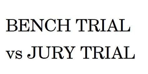 bench vs jury trial i dig legal english by karolina pabich this or that