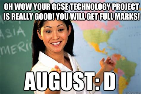 Oh Wow Meme - oh wow your gcse technology project is really good you