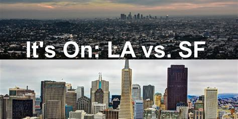 Of California Los Angeles Part Time Mba by Los Angeles Vs San Francisco Which City The West