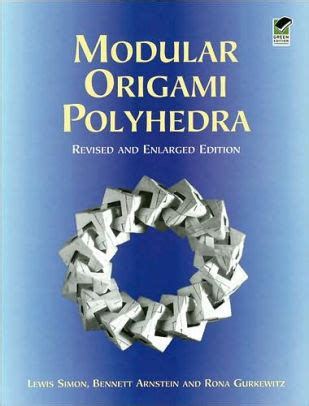 modular origami polyhedra modular origami polyhedra revised and enlarged edition by