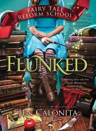 i fairyland book one books flunked tale reform school 1 by jen calonita