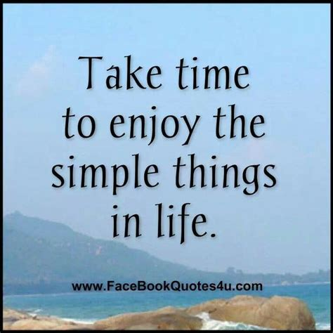 8 Simple Things Want by Enjoy Simple Things The Quotes