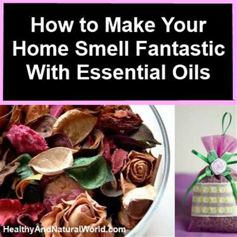 how to make your room smell 5 ways to make your home smell fantastic with essential oils