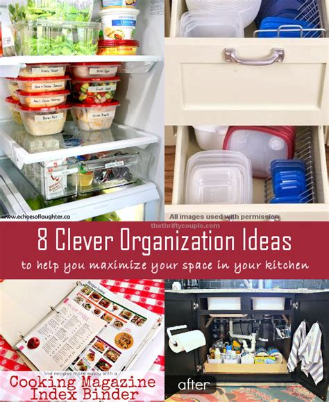 organize kitchen ideas 8 clever kitchen organization ideas
