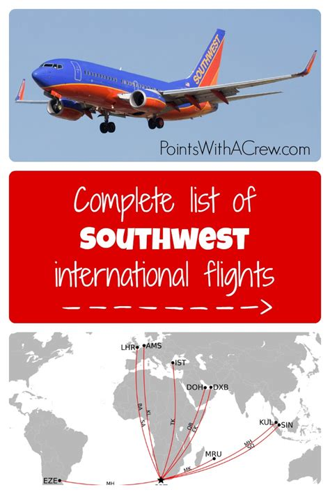 complete list of southwest international flights points with a crew