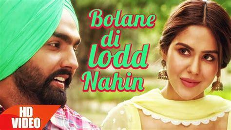 song punjabi lyrics bolane di lodd nahin lyrics translation happy raikoti