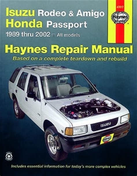 motor auto repair manual 2003 isuzu rodeo spare parts catalogs haynes repair manual for isuzu rodeo amigo honda passport 1991 2002 hay47017