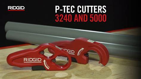 Cutter V Tec L500 ridgid p tec 3240 5000 plastic cutters