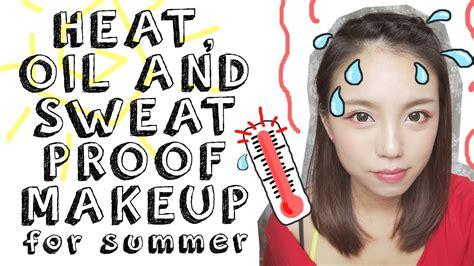 heatproof makeup tips summer in the city tutorial youtube how can i make my makeup sweat proof saubhaya makeup