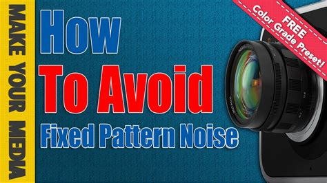 fixed pattern noise blackmagic how to avoid fixed pattern noise on the black magic