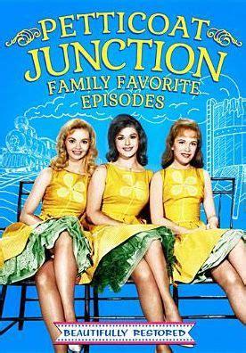 petticoat junction episodes petticoat junction family favorite episodes 32429215215