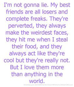 The Losers Friend by I M Not Gonna Lie My Best Friends Are All Losers And