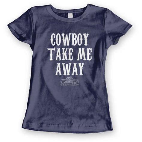 in take me cowboy cowboy take me away