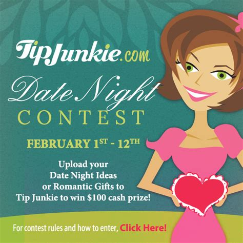 Tip Junkie Date Night Contest Win 100 Closed Tip Tip Junkie