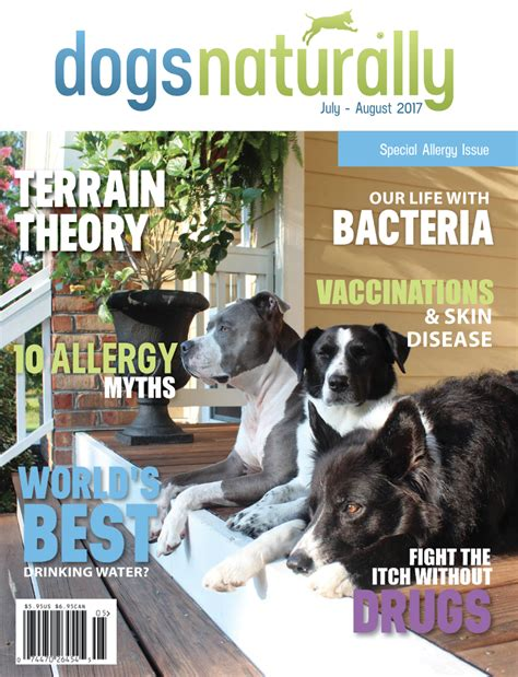 dogs naturally magazine july 2017 dogs naturally magazine