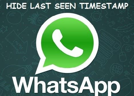 whatsapp hide last seen apk update allows to hide last seen in whatsapp android