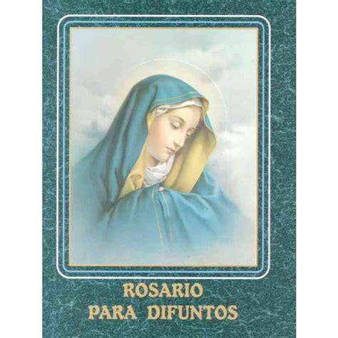 rosario novenario para los difuntos rosario para los difuntos el rosario de los difuntos