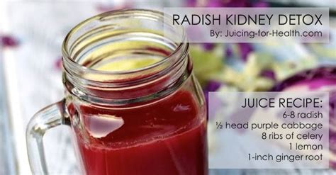 Does The Kidney Detox Blood by 271 Best Images About Juicing For Health On