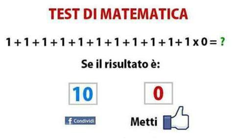 test di matematica test di matematica sembra semplice ma la risposta e