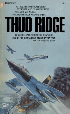 thud pilot a pilotã s account of early f 105 combat in books the learned turtle book thud ridge by