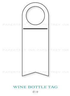 Wine Bottle Neck Gift Tag Template By Traceymay1 Cards And Paper Crafts At Neck Tag Template