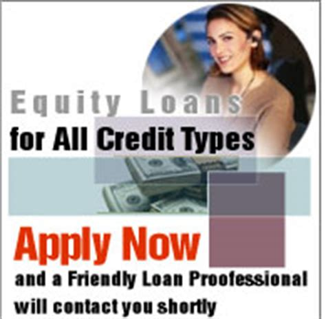 Home Equity Loan Bad Credit by Home Equity Loan For Bad Credit Home Mortgage Loans 125