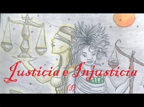 imagenes de justicia e injusticia justicia e injusticia hermanas gemelas i sobran las