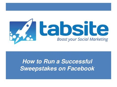 How To Facebook Giveaway - how to run a successful sweepstakes on facebook a tabsite ebook