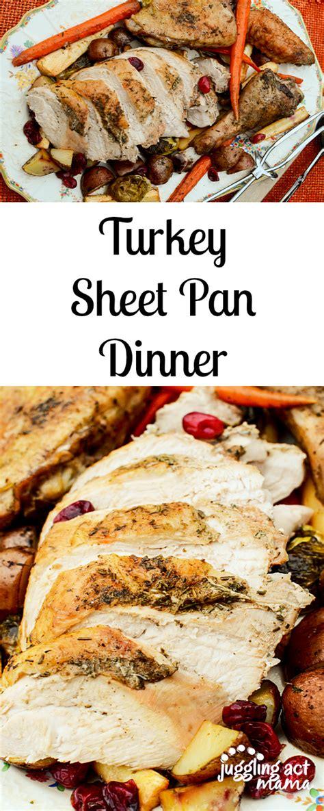 thanksgiving recipes without turkey turkey sheet pan dinner recipe sheet pan turkey and