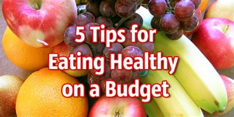 Cheap And Easy Tips For A Healthy And Happy by 5 Tips For Healthy On A Budget Billcutterz Money