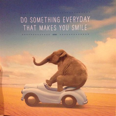 Something About That by Do Something Every Day That Makes You Smile H A P P Y