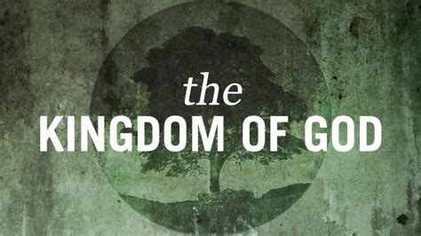 the kingdom of god kingdom of god the kingdom of jesus christ