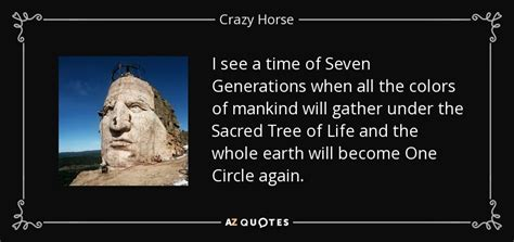 crazy horse quote    time   generations