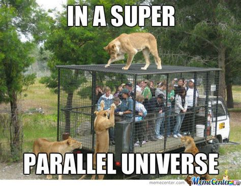 Alternate Universe Meme - parallel universe memes best collection of funny parallel