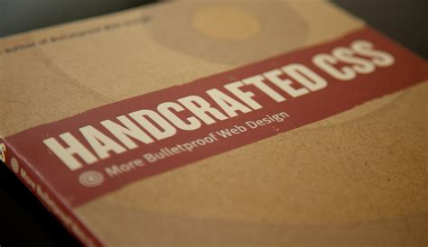 Handcrafted Css - book review handcrafted css more bulletproof web design