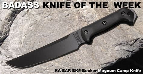 kbar becker ka bar bk5 becker magnum c badass knife of the week
