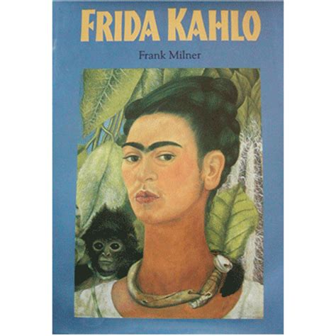 biography of frida kahlo in english books on the life and times of frida kahlo