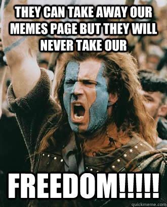 William Wallace Meme - mel gibson braveheart freedom meme mel gibson memes memes