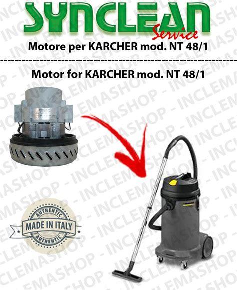 Karcher Nt 48 1 Vacuum Cleaner nt 48 1 motore aspirazione synclean per aspirapolvere karcher