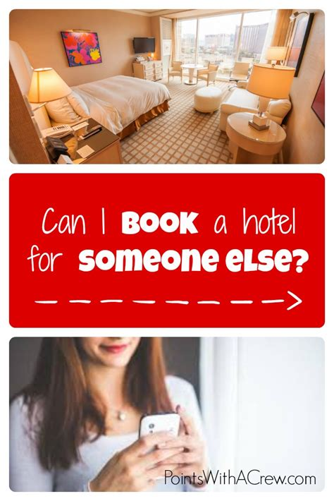 how can you be to book a hotel room can i book a hotel for someone else points with a crew