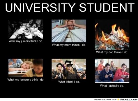 College Student Meme - what mom thinks i do my students