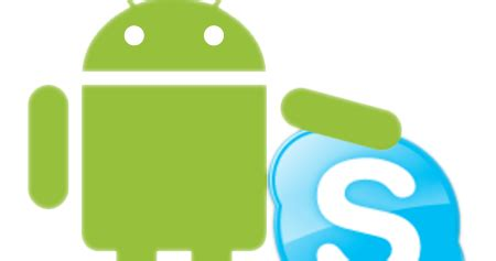 best android apps: skype for android download apk