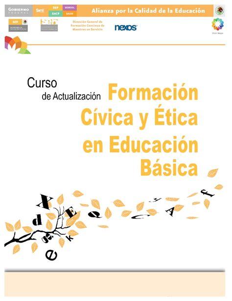 caratula para civica y etica fcye 2012 curso para carrera magisterial
