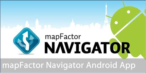 free gps app for android map factor navigator free gps app for android phones and tablets gratisfaction uk