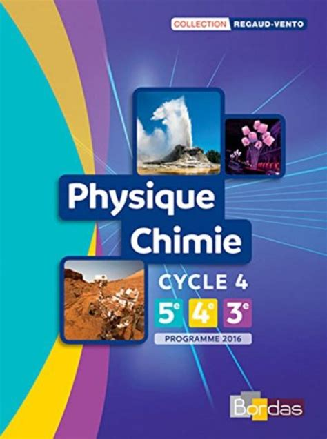 physique chimie cycle 4 2210107806 physique chimie cycle 4 regaud vento collectif librairie la page