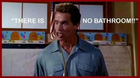 kindergarten cop there is no bathroom arnold schwarzenegger kindergarten cop quotes quotesgram