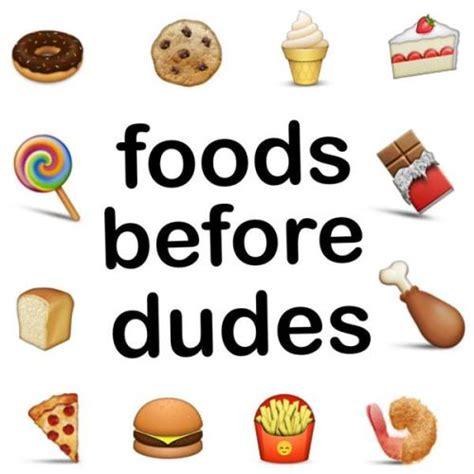 Foods Before Dudes foods before dudes